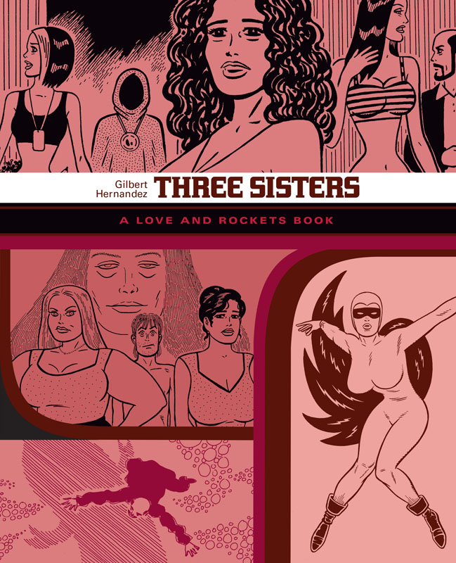The Love and Rockets Library v14 - Three Sisters (2018)