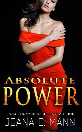 Absolute Power (Absolute Power   Jeana E  Mann