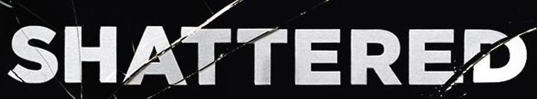 Shattered 2017 S03E04 Do You Know My Voice WEBRip x264-CAFFEiNE