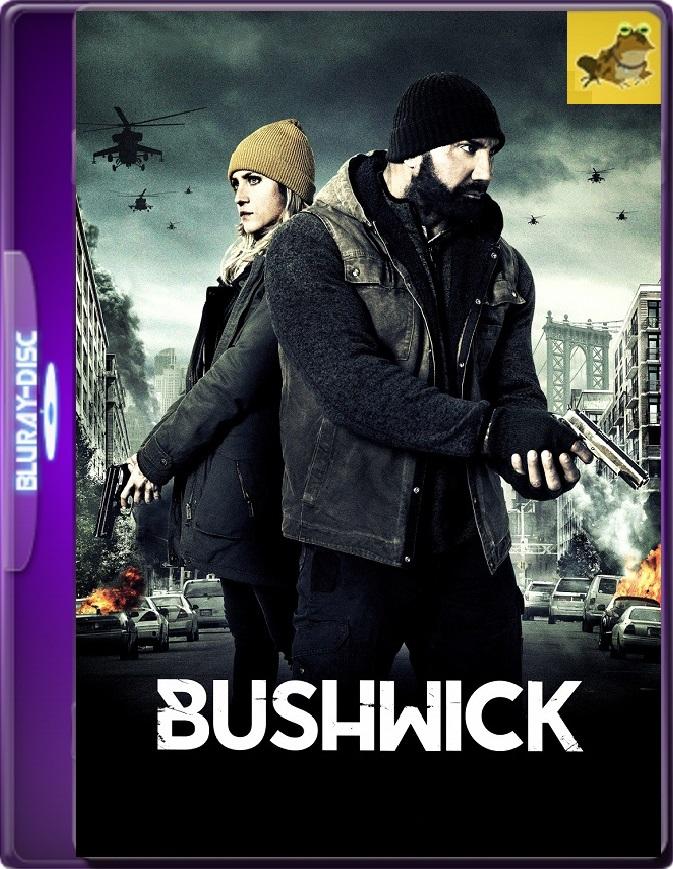 Bushwick (2017) Brrip 1080p (60 FPS) Latino / Inglés