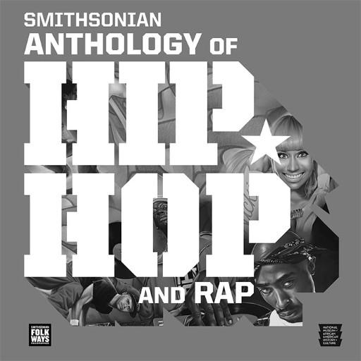 VA - Smithsonian Anthology of Hip-Hop and Rap (2021) [FLAC (tracks +  cue)]