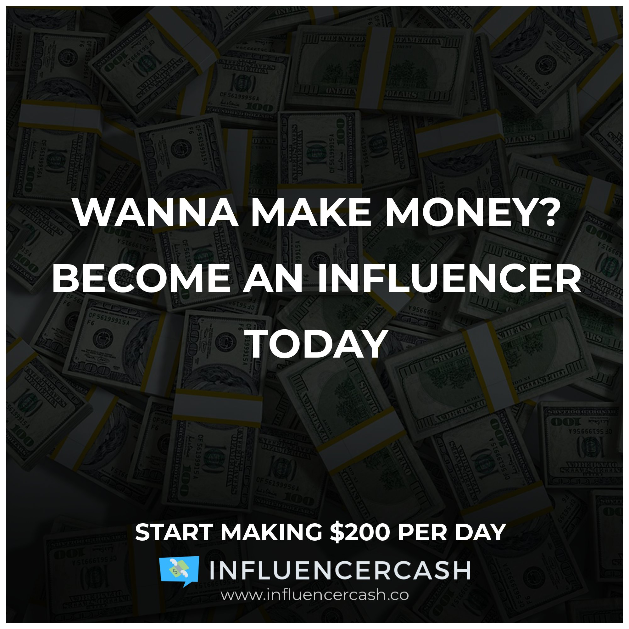 InfluencerCash - Make $25 just to register. Minimum Cashout: $200 DMfHVm8Y_o