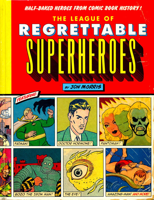 League of Regrettable Superheroes (2015)
