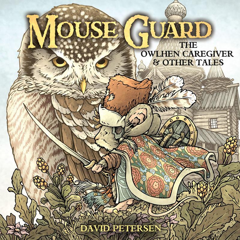 Mouse Guard - The Owlhen Caregiver 001 (2021)