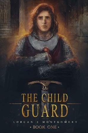 The Child Guard - Lorcan Montgomery