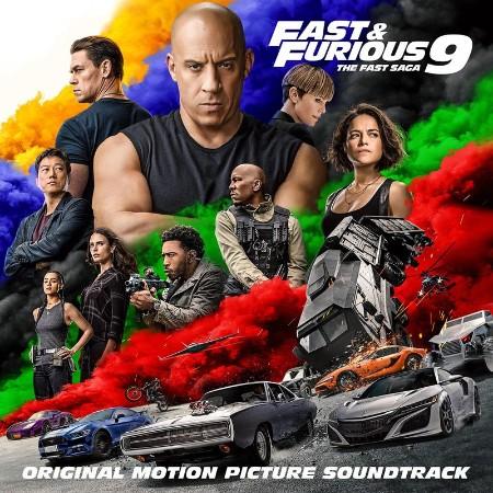 Fast & Furious 9 The Fast Saga (Original Motion Picture Soundtrack) (2021)