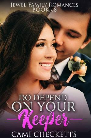 Do Depend on Your Keeper (Jewel   Cami Checketts