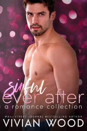 Sinful Ever After  A Romance Co - Vivian Wood
