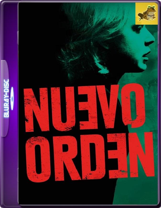 Nuevo Orden (2020) Brrip 1080p (60 FPS) Latino