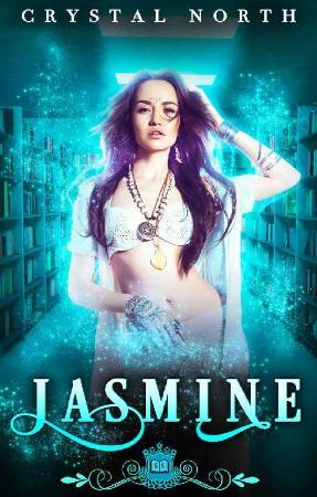 Jasmine  A Paranormal Reverse H - Crystal North