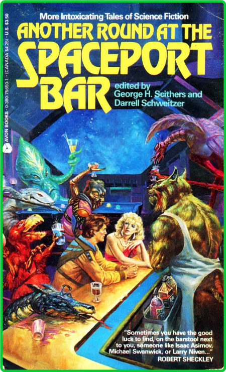 Another Round at the Spaceport Bar  (1989) by Scithers & Schweitzer