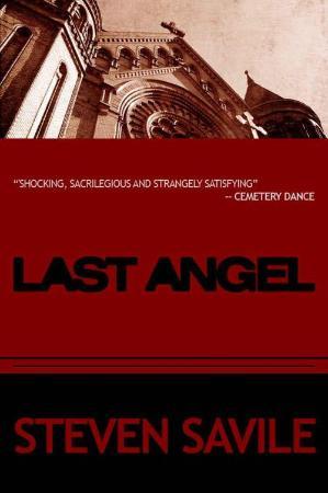 Steven Savile - Last Angel