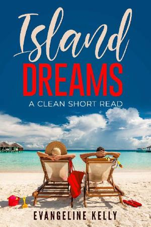 Island Dreams A Clean Short Re   Evangeline Kelly
