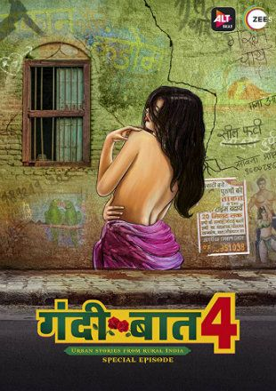 Gandii Baat Urban Stories From Rural India AltBalaji Originals Complete S04 E01-E05 1080P WEBRiP x265 HEVC