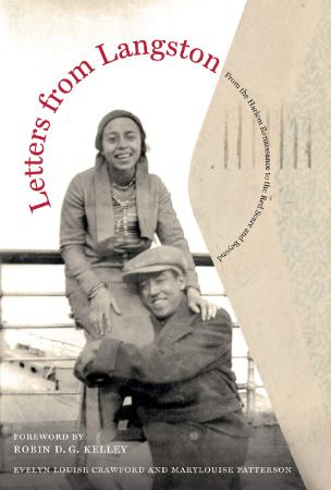 Letters from Langston From the Harlem Renaissance to the Red