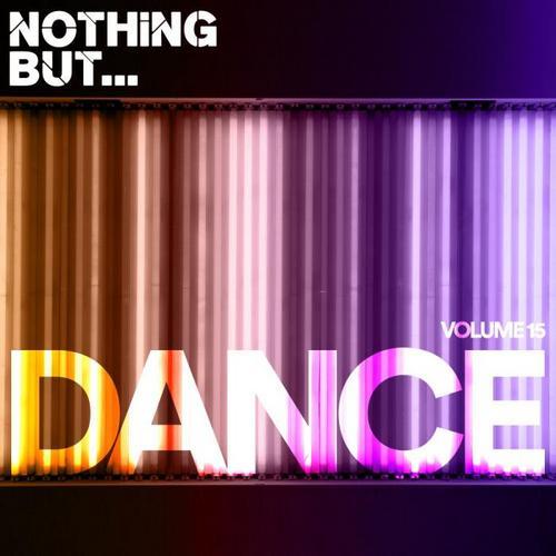 VA - Nothing But... Dance, Vol. 15 (2019)