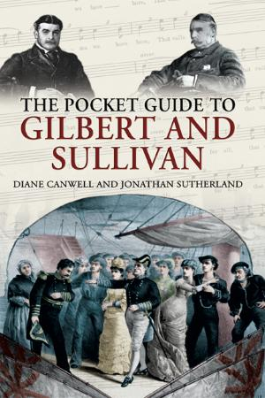 The Pocket Guide to Gilbert and Sullivan