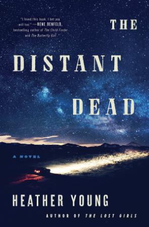 The Distant Dead  A Novel