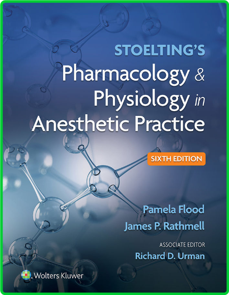 Stoelting's Pharmacology & Physiology in Anesthetic Practice 6th Edition