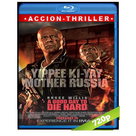Duro De Matar 5 Un Buen Dia Para Morir 720p Lat-Cast-Ing 5.1 (2013)