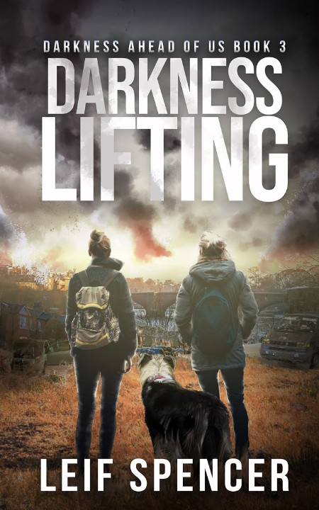 Darkness Lifting by Leif Spencer