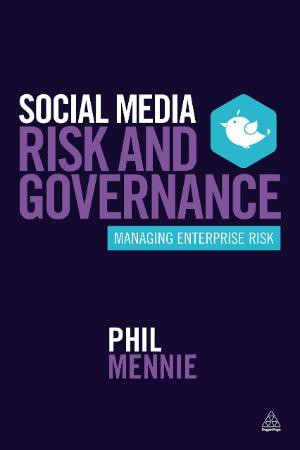 Social Media Risk and Governance Managing Enterprise Risk