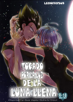 The drop of moonlight (Dragon Ball) – Oniyuri