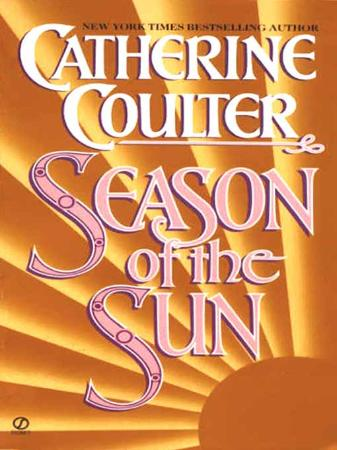 Catherine Coulter   [Vikings 01]   Season Of The Sun