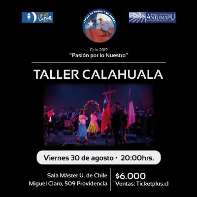 Taller Calahuala en concierto. Ciclo Pasión por lo Nuestro.