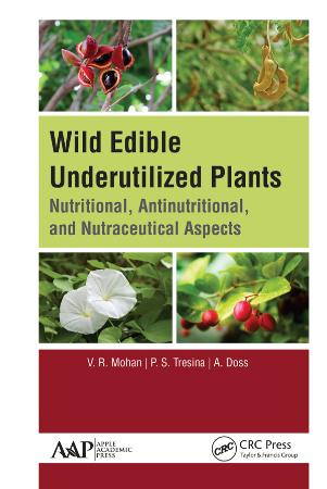 Wild Edible Underutilized Plants - Nutritional, Antinutritio