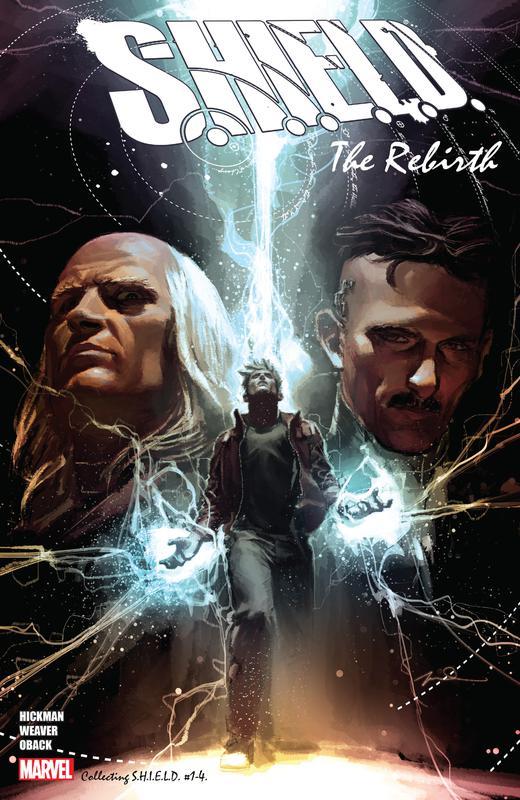 S.H.I.E.L.D. by Hickman & Weaver - The Rebirth (2018)