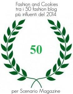 Fashion and Cookies tra i 50 fashion blog più influenti del 2014 per Scenario Magazine