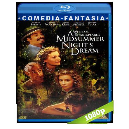 El Sueño De Una Noche De Verano (1999) BRRip Full 1080p Audio Dual Castellano-Ingles 5.1