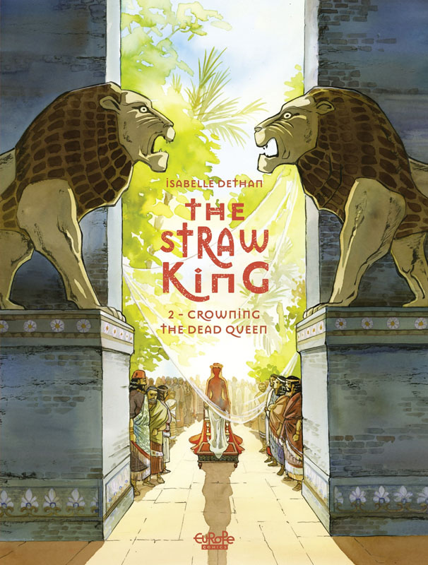 The Straw King 001-002 (2020-2021)