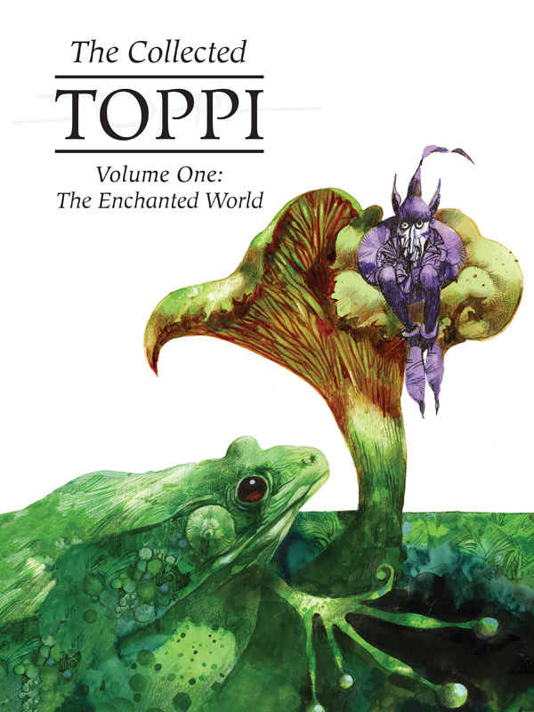 The Collected Toppi v01 - The Enchanted World (2019)