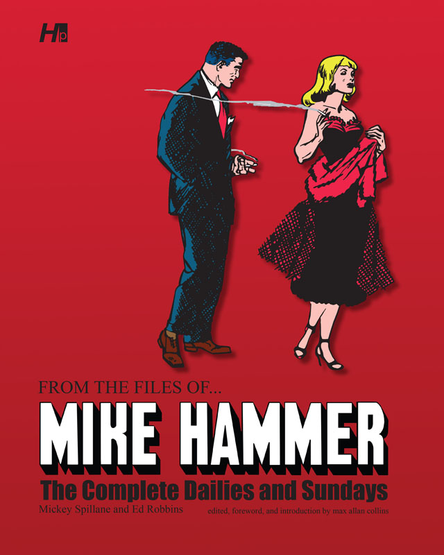 From the Files of ... Mike Hammer - The Complete Dailies and Sundays (2013)