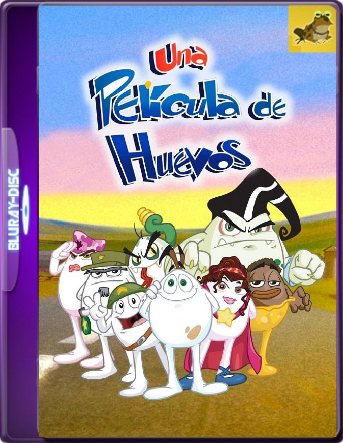 Una Película De Huevos (2006) Brrip 1080p (60 FPS) Latino