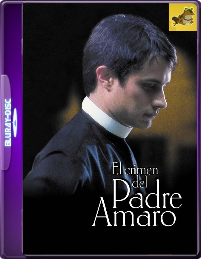 El Crimen Del Padre Amaro (2002) Brrip 1080p (60 FPS) Latino