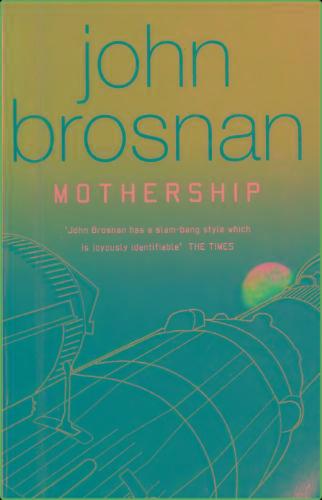 Mothership (2004) by John Brosnan