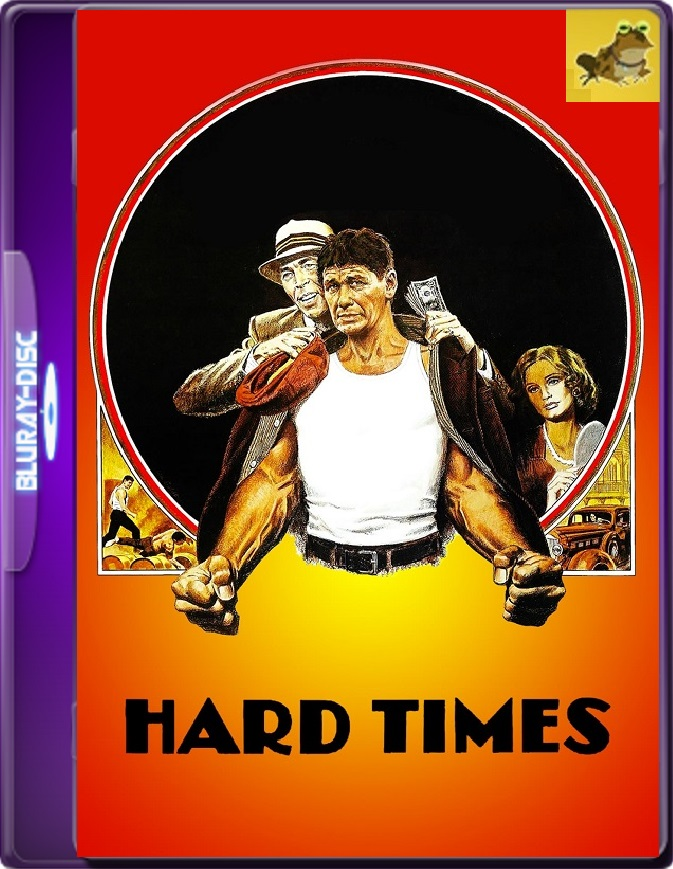 Hard Times (1975) Brrip 1080p (60 FPS) Inglés Subtitulado