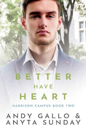 Better Have Heart  Harrison     Andy Gallo