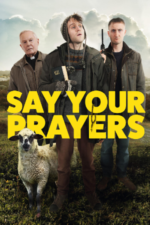 Say Your Prayers poster image