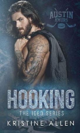 Hooking (The Iced Series Book 1 - Kristine Allen