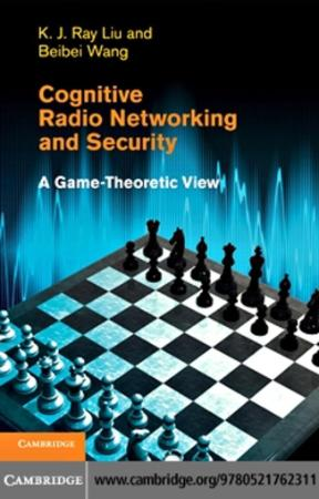 Cognitive Radio Networking and Security A Game-Theoretic View