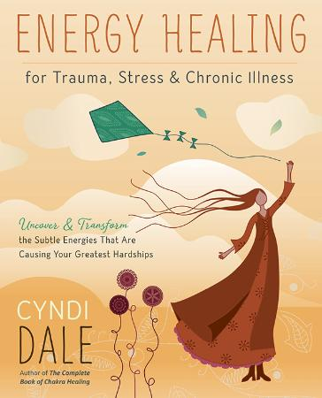 Energy Healing for Trauma, Stress & Chronic Illness