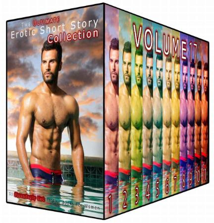 The Ultimate Erotic Short Story Collection 17 11 Steamingly