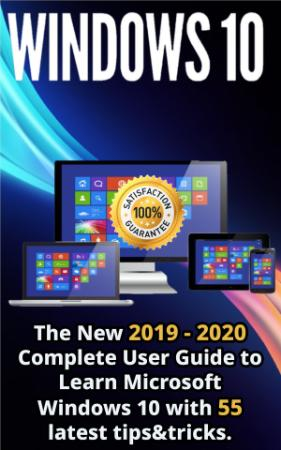 Windows 10   The New 2019   2020 Complete User Guide to Learn Microsoft Windows 10...