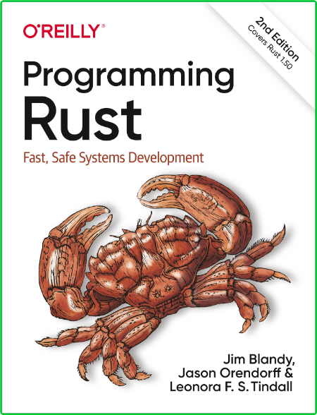 Programming Rust Fast, Safe Systems Development, 2nd Edition