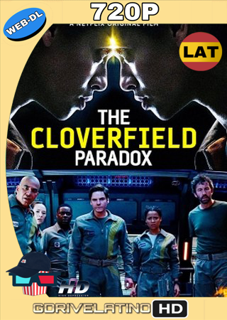 The Cloverfield Paradox (2018) WEB-DL 720p Audio Trial Latino-Castellano-Ingles MKV