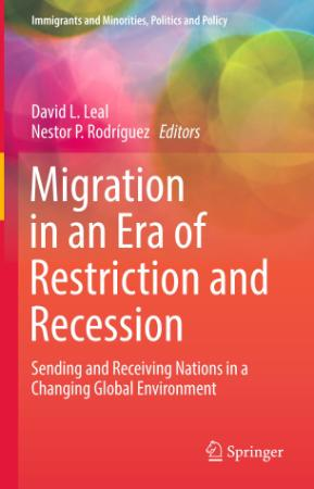 Migration in an Era of Restriction and Recession Sending and Receiving Nations in ...
